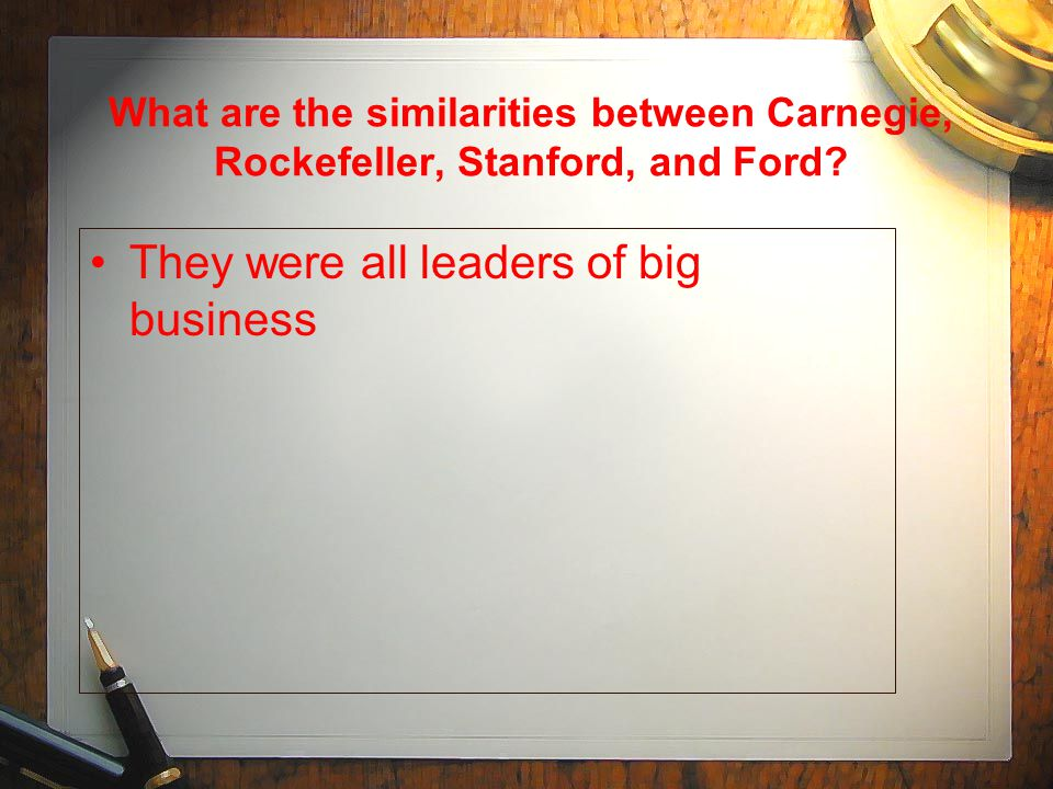 They were all leaders of big business