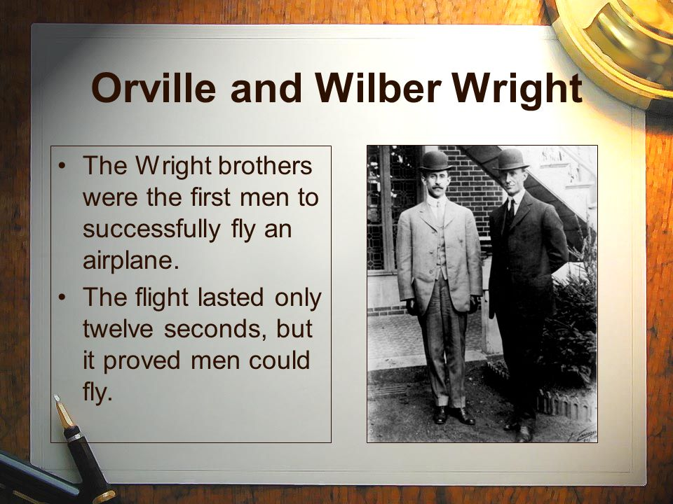 Orville and Wilber Wright