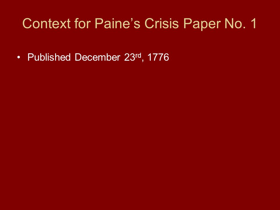 Context for Paine's Crisis Paper No. 1