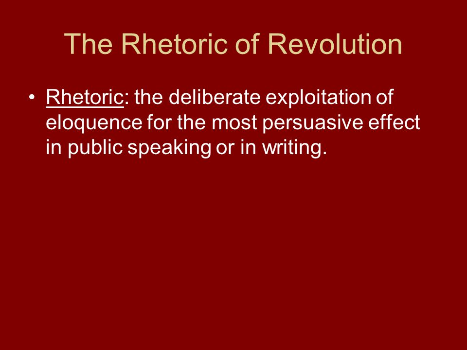 The Rhetoric of Revolution