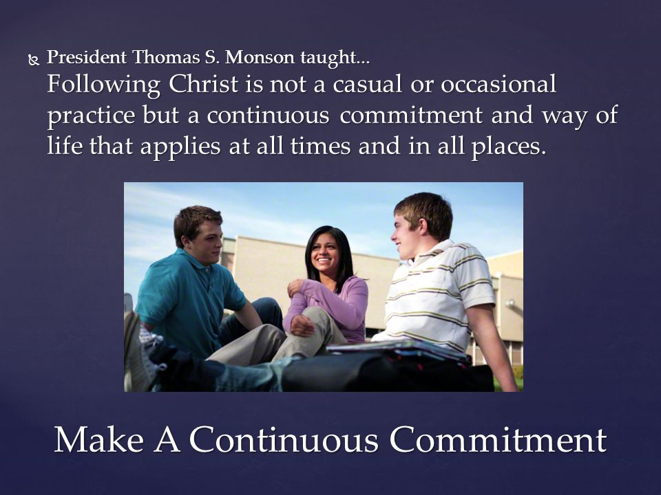 Make A Continuous Commitment