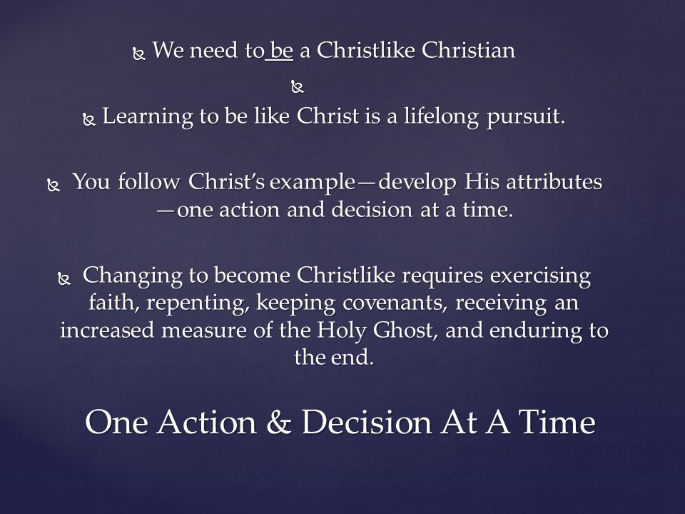 One Action & Decision At A Time
