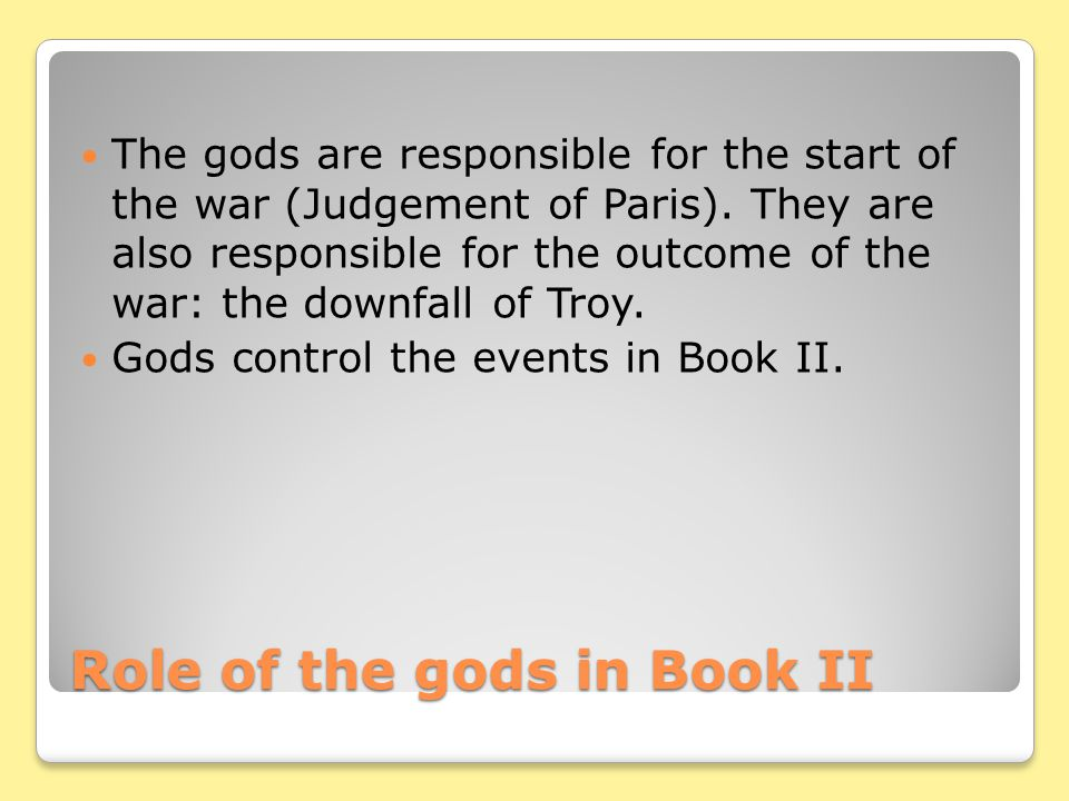 Role of the gods in Book II
