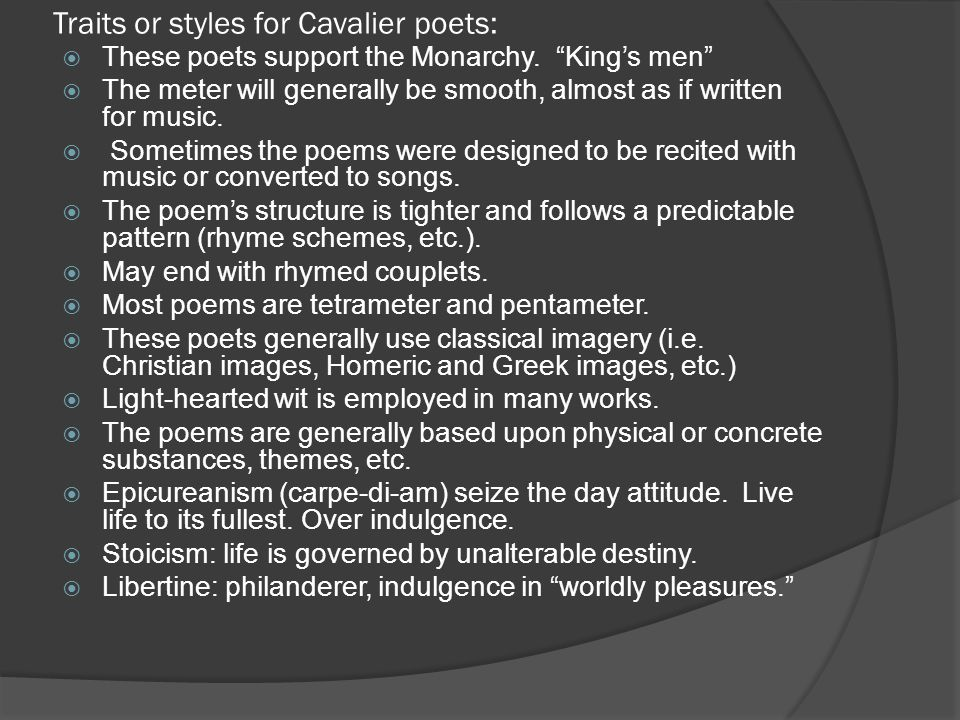 Traits or styles for Cavalier poets: