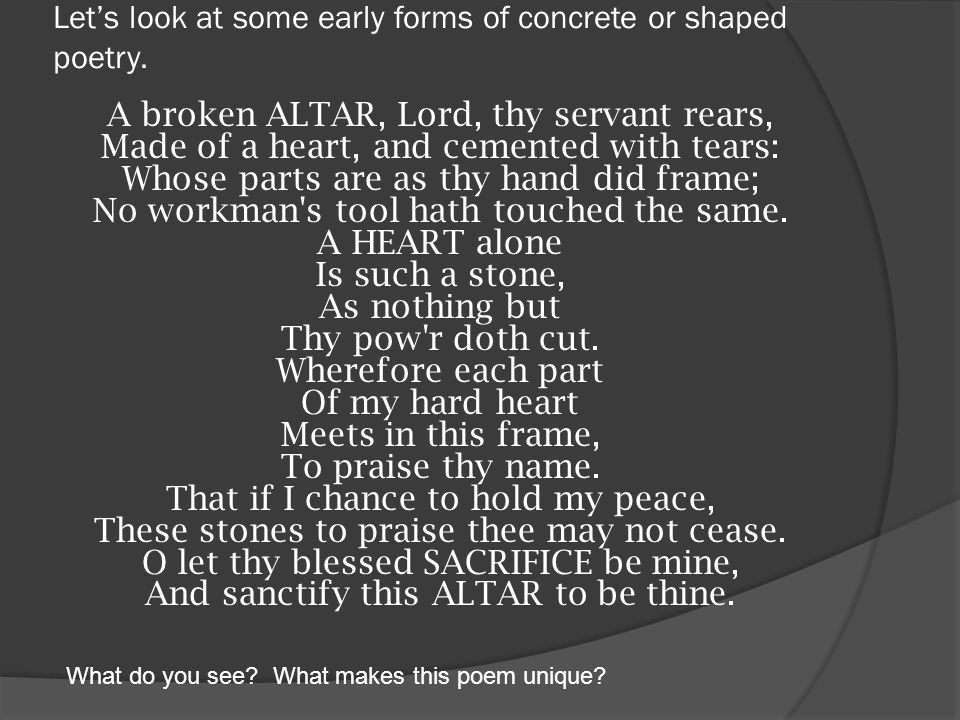 Let's look at some early forms of concrete or shaped poetry.