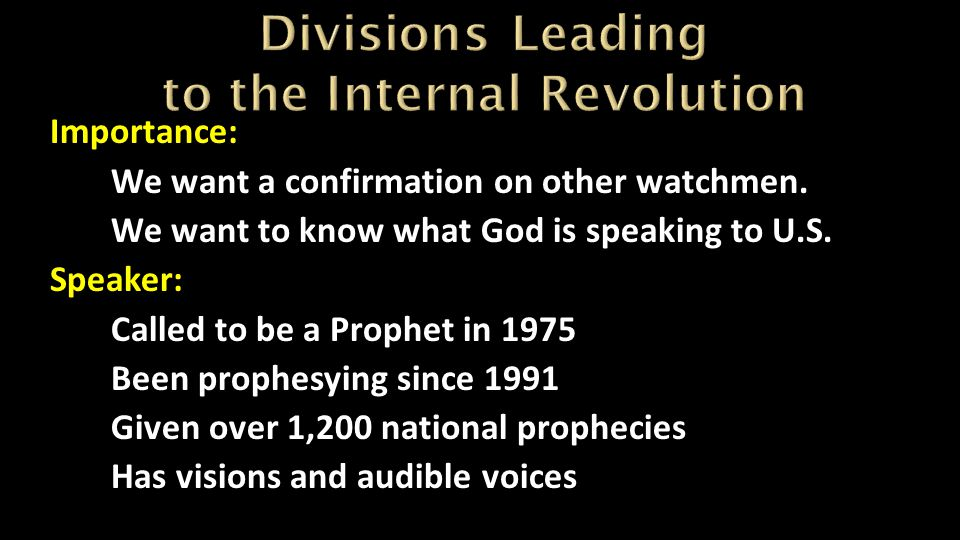 Divisions Leading to the Internal Revolution