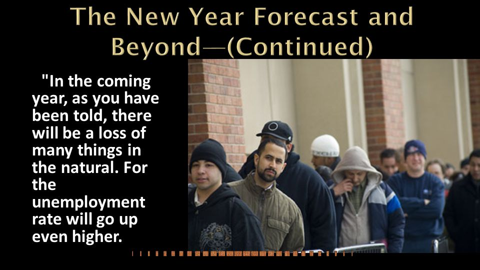 The New Year Forecast and Beyond—(Continued)
