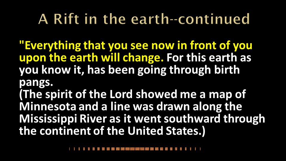 A Rift in the earth--continued