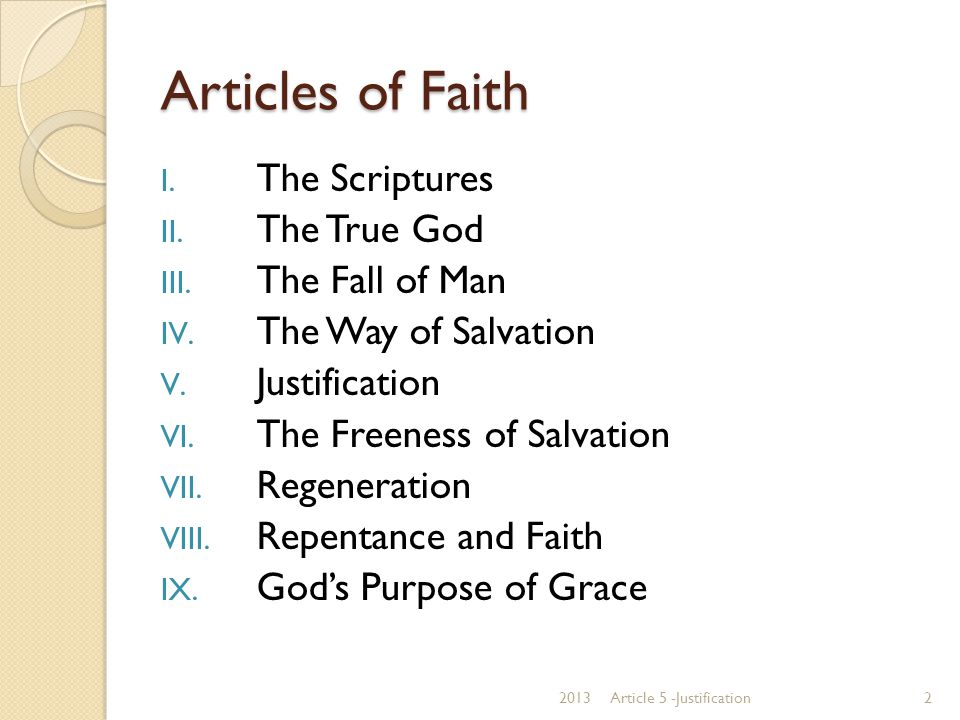Articles of Faith The Scriptures The True God The Fall of Man