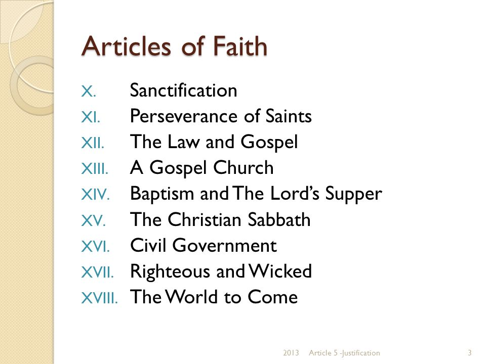 Articles of Faith Sanctification Perseverance of Saints