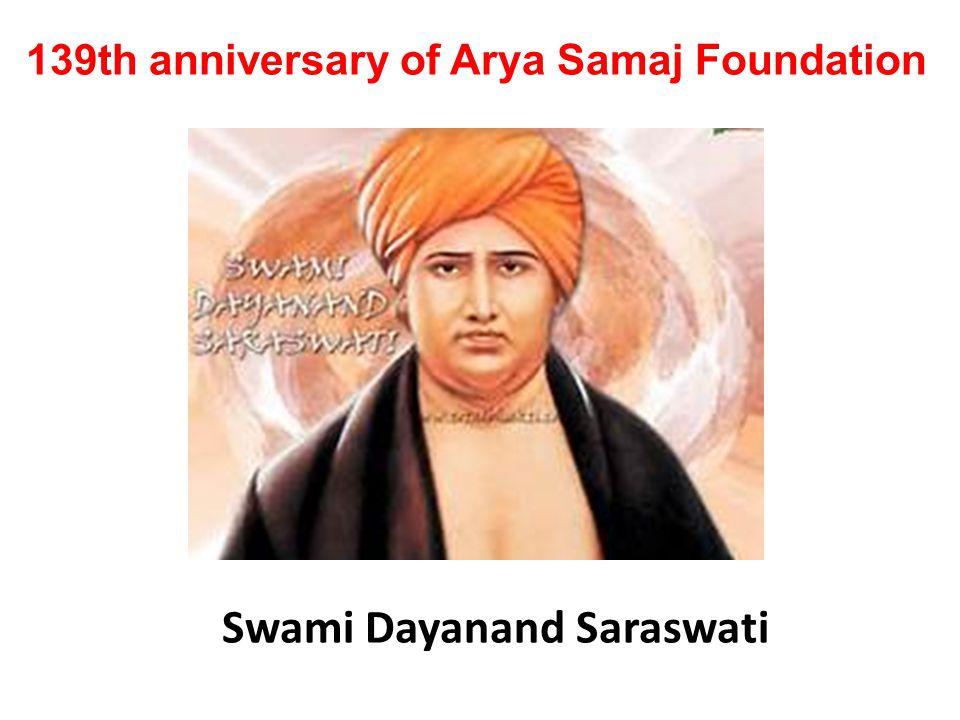 139th anniversary of Arya Samaj Foundation