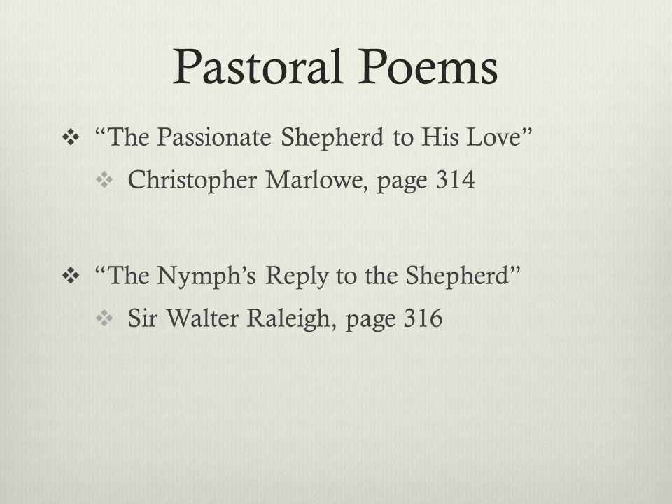 Pastoral Poems The Passionate Shepherd to His Love