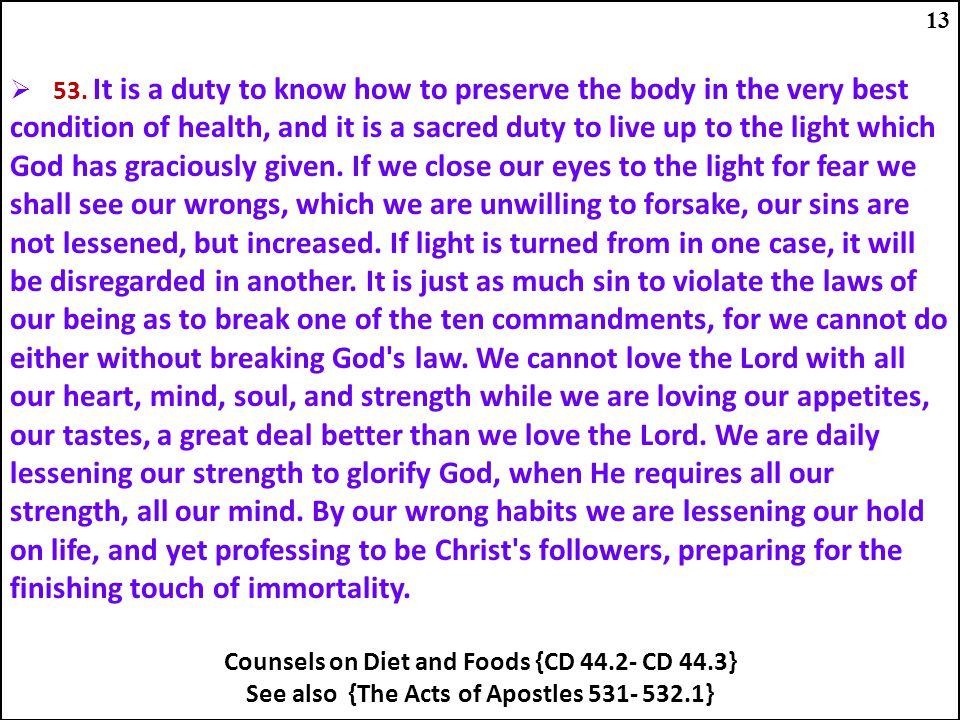 Counsels on Diet and Foods {CD 44.2- CD 44.3}