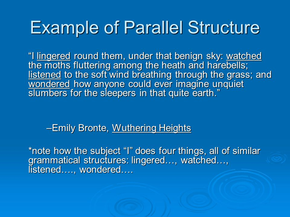 Example of Parallel Structure