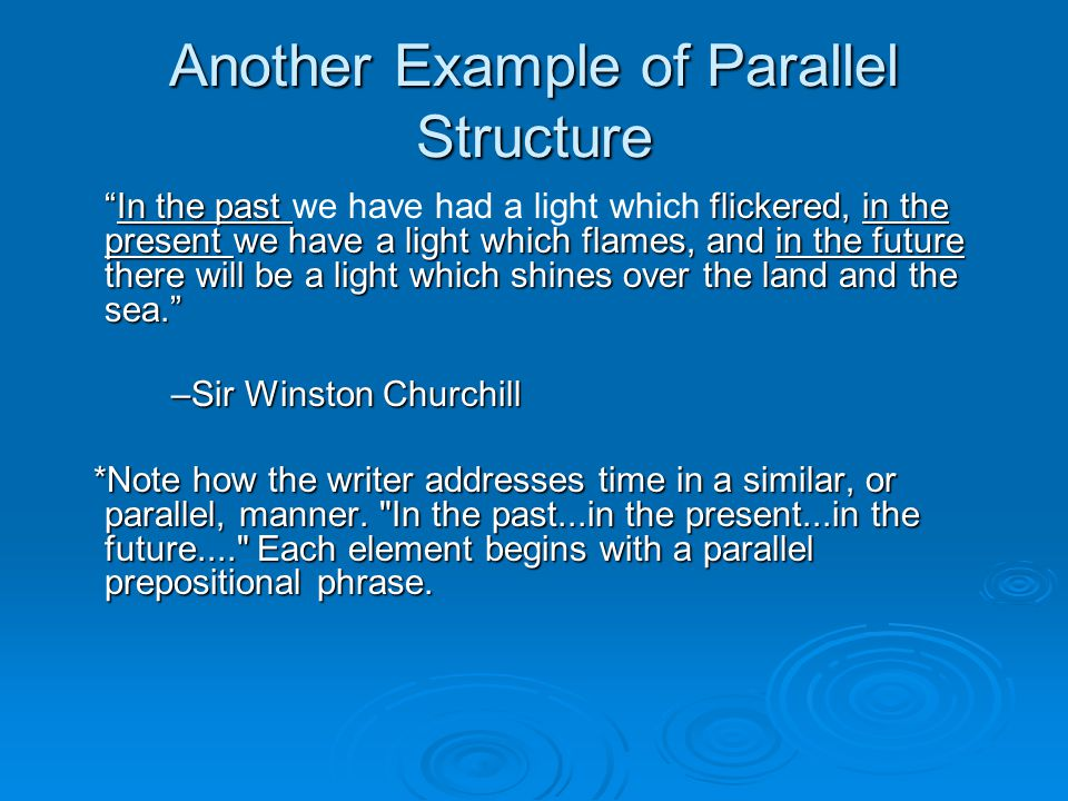 Another Example of Parallel Structure