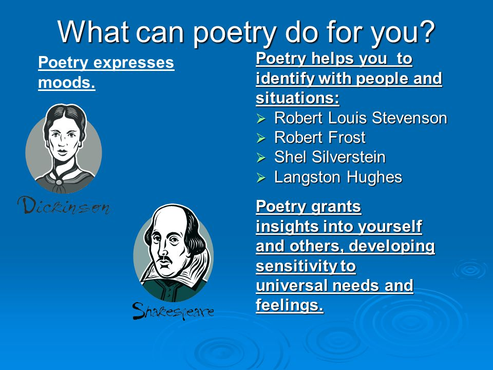 What can poetry do for you