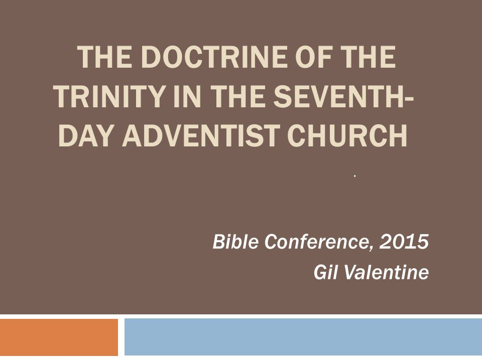 The Doctrine of the Trinity in the Seventh-day Adventist Church