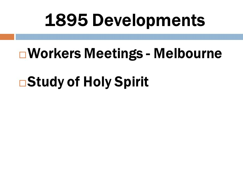 1895 Developments Workers Meetings - Melbourne Study of Holy Spirit