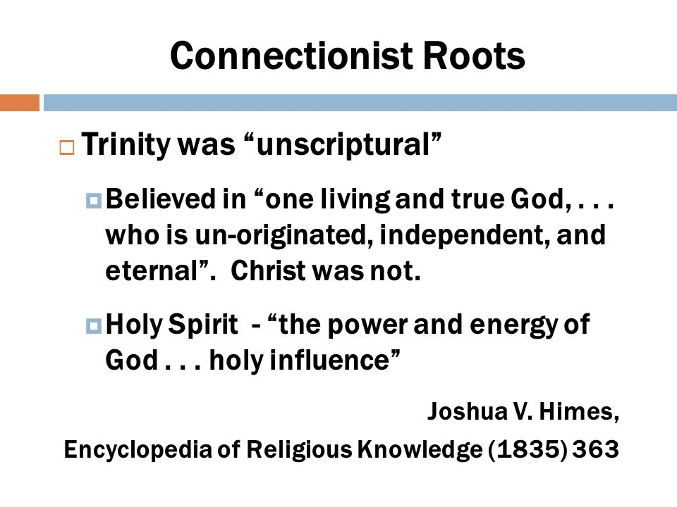Connectionist Roots Trinity was unscriptural