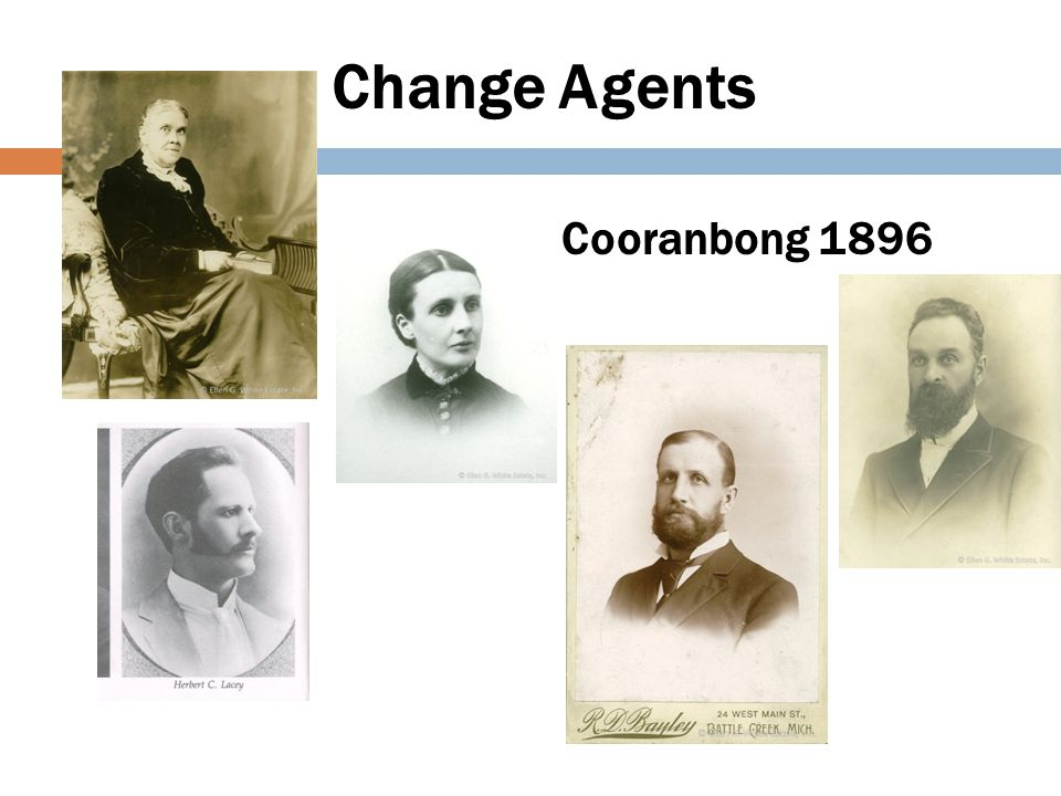 Change Agents Cooranbong 1896