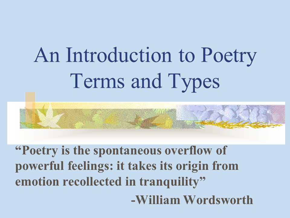 An Introduction to Poetry Terms and Types