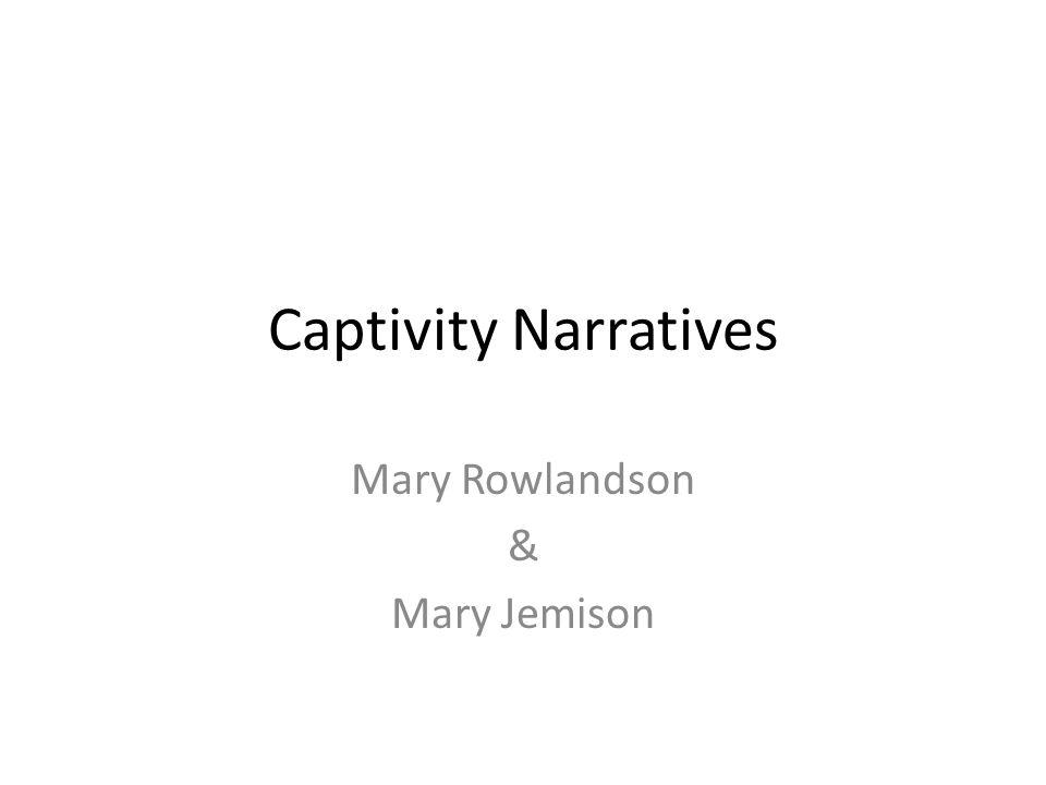 Mary Rowlandson & Mary Jemison