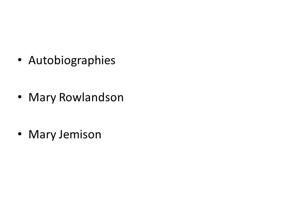 Autobiographies Mary Rowlandson Mary Jemison
