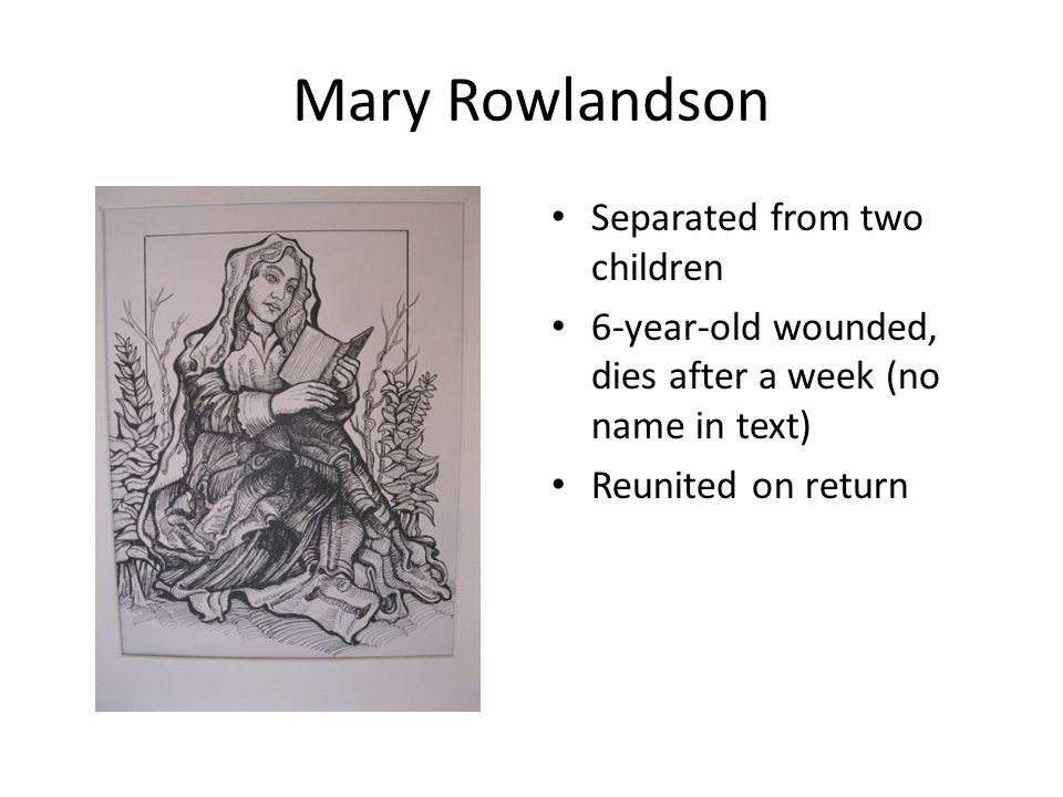 Mary Rowlandson Separated from two children