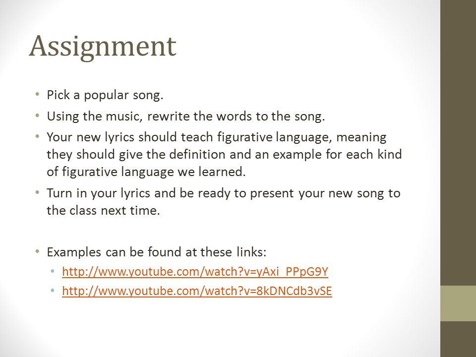 Assignment Pick a popular song.