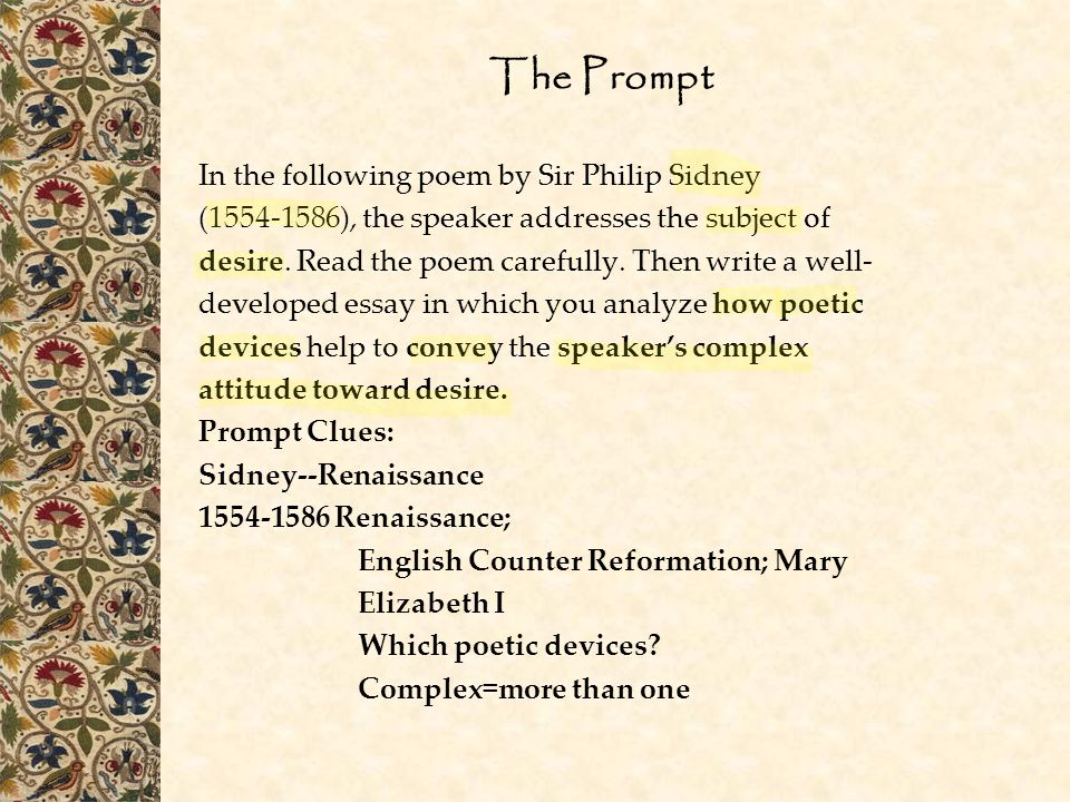 The Prompt In the following poem by Sir Philip Sidney