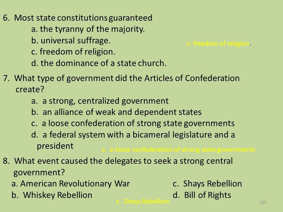 6. Most state constitutions guaranteed. a. the tyranny of the majority