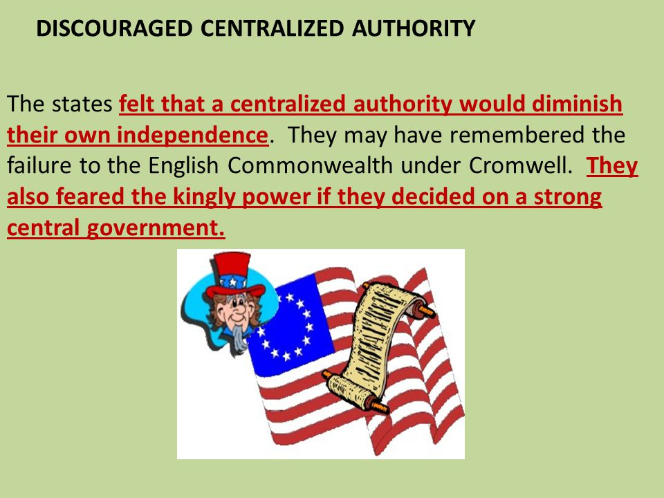 DISCOURAGED CENTRALIZED AUTHORITY