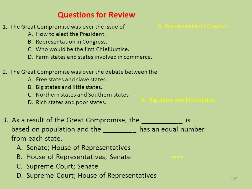 Questions for Review 1. The Great Compromise was over the issue of. A