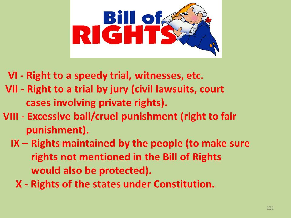 VI - Right to a speedy trial, witnesses, etc