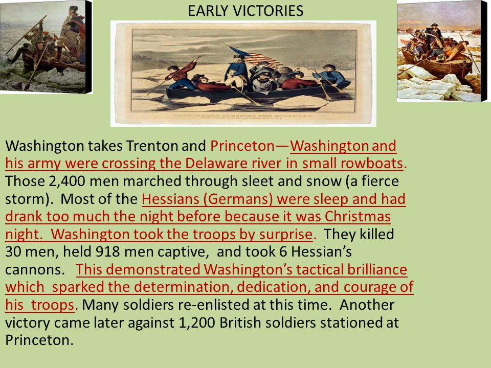 EARLY VICTORIES Washington takes Trenton and Princeton—Washington and