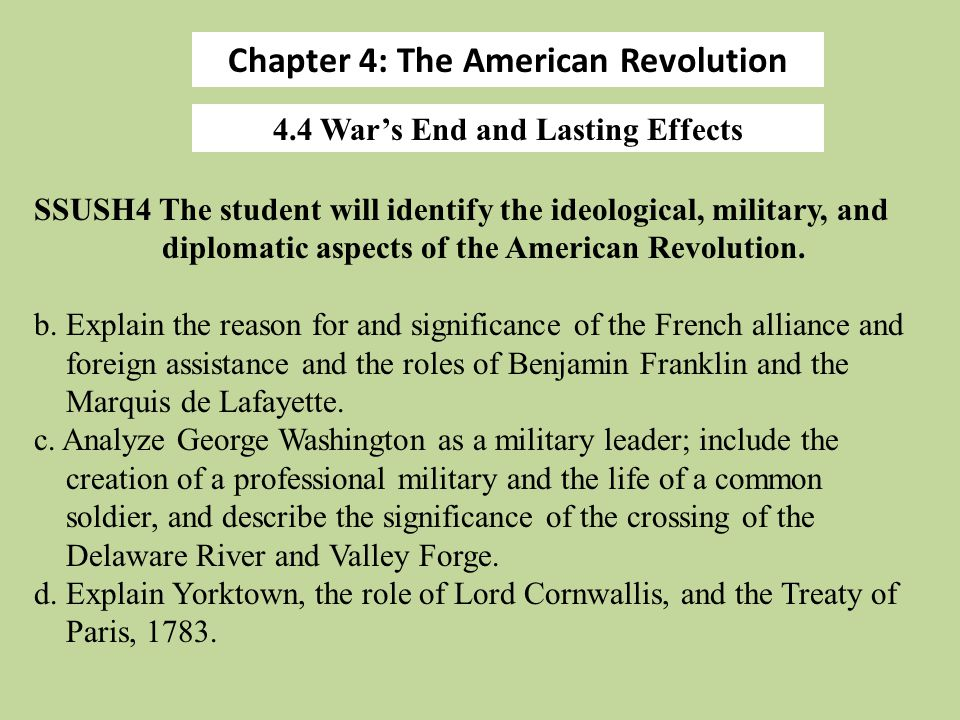 Chapter 4: The American Revolution 4.4 War's End and Lasting Effects