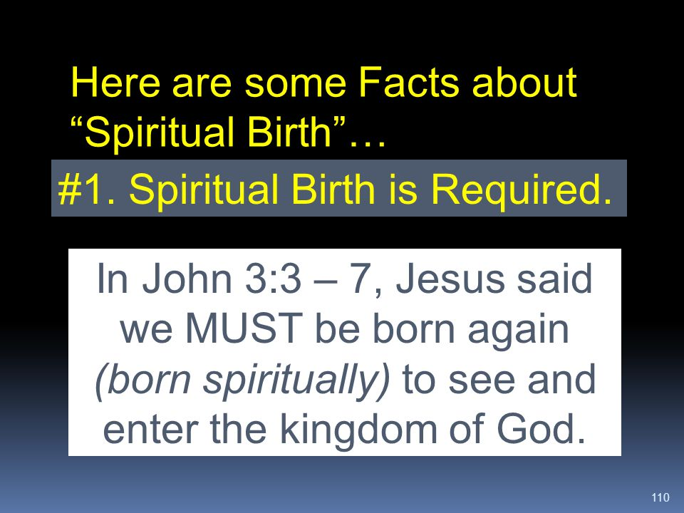 Here are some Facts about Spiritual Birth …