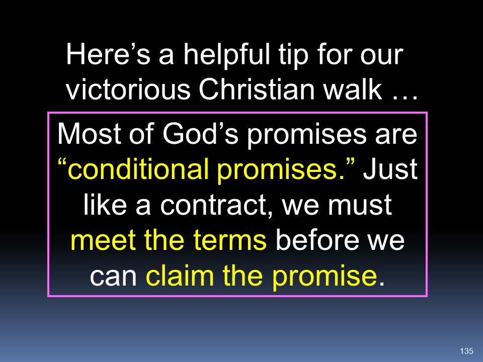 Here's a helpful tip for our victorious Christian walk …