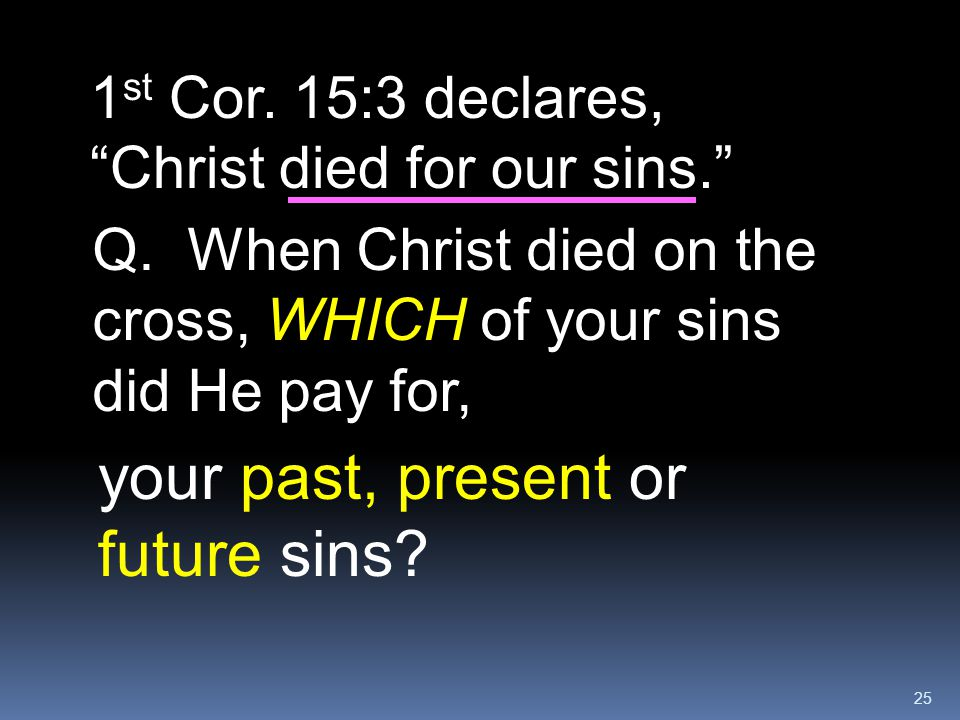 your past, present or future sins