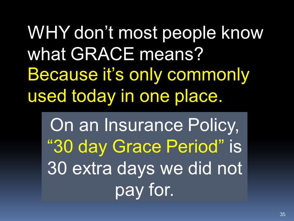 WHY don't most people know what GRACE means