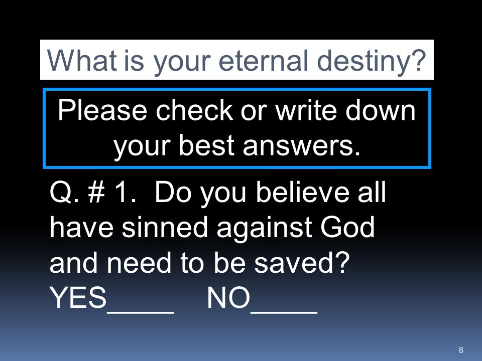 What is your eternal destiny
