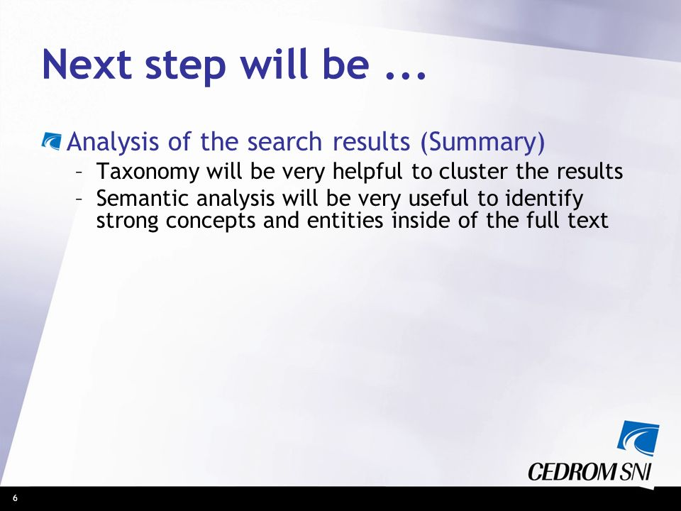 Next step will be ... Analysis of the search results (Summary)
