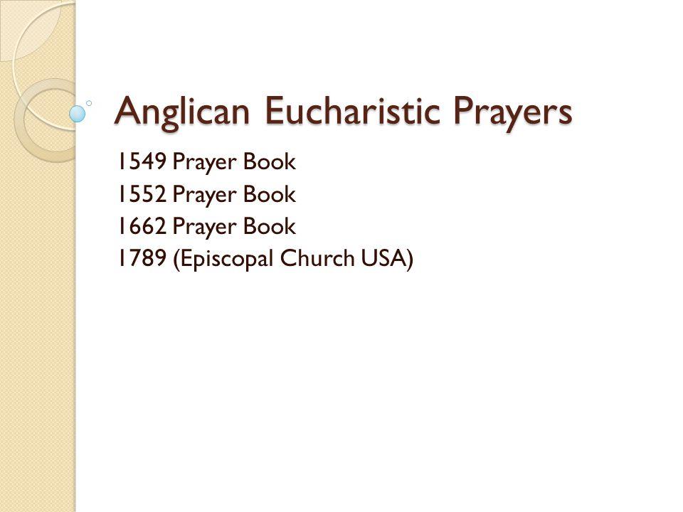 Anglican Eucharistic Prayers