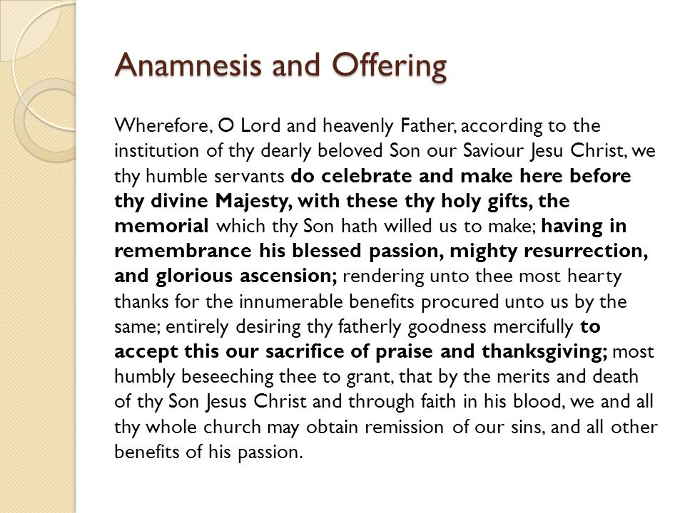 Anamnesis and Offering