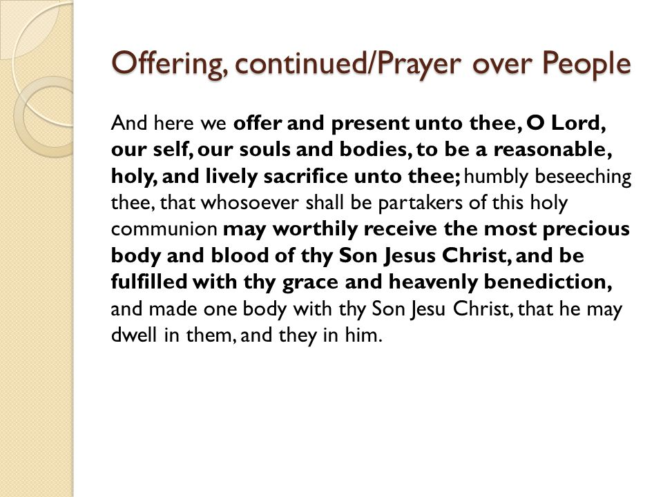 Offering, continued/Prayer over People