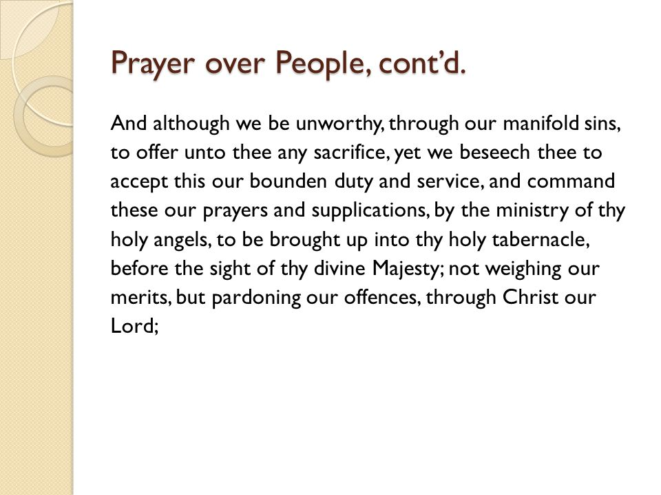 Prayer over People, cont'd.