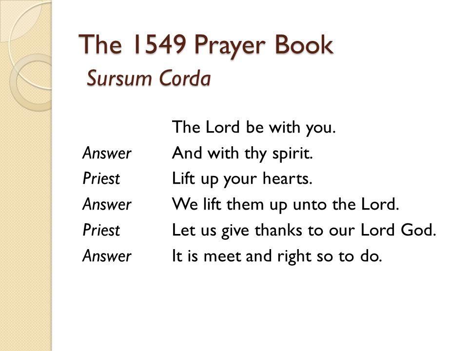 The 1549 Prayer Book Sursum Corda
