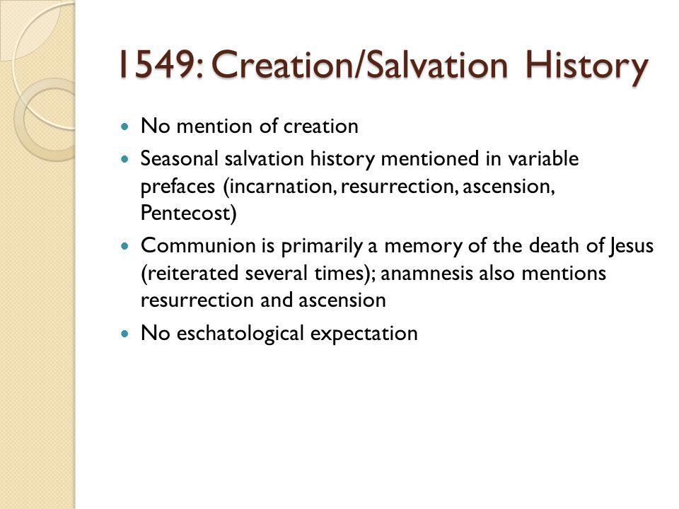 1549: Creation/Salvation History