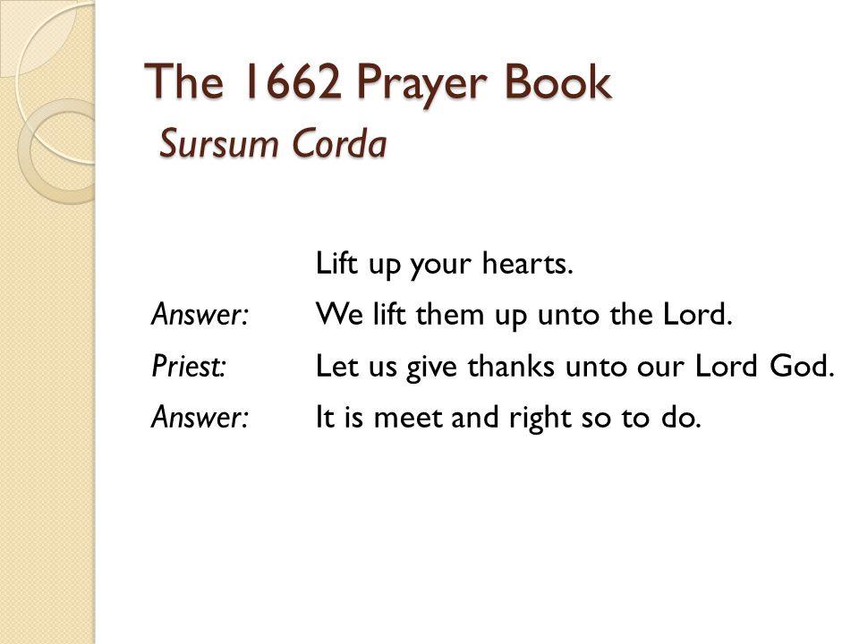 The 1662 Prayer Book Sursum Corda