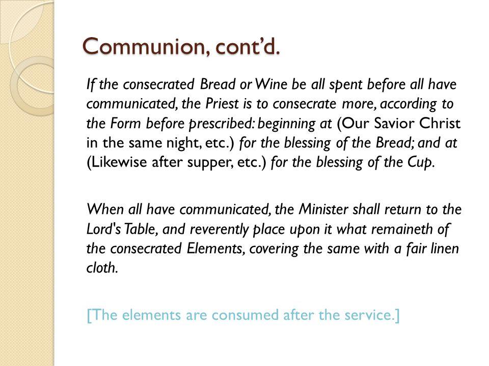 Communion, cont'd.
